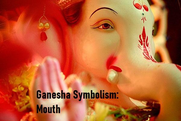 Ganesha Symbolism Day 4: Mouth
