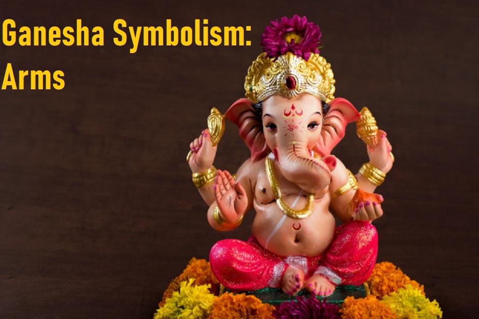 Ganesha Symbolism Day 9: Arms